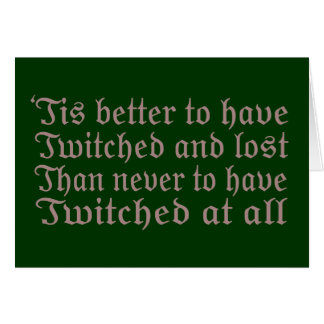 Twitched and Lost... Greeting Card