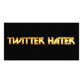 Twitter Hater Picture Card