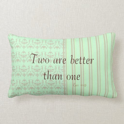Two are Better than One Throw Pillow
