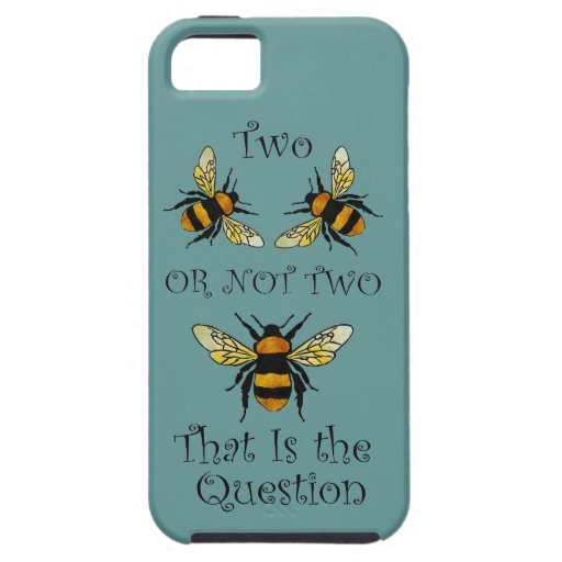 Two Bee or Not Two Bee iPhone 5 Cases