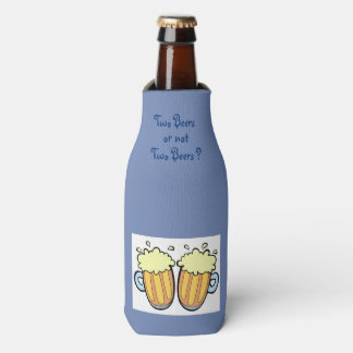Two Beers Or Not Two Beers Bottle Cooler