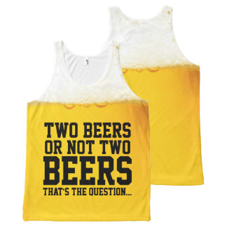 Two Beers Or Not Two Beers Funny Shakespeare Quote All-Over Print Tank Top