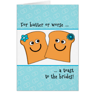 Two Brides Lesbian Wedding Congrats Funny Toast Greeting Card