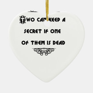 two can keep a secret if one of them is dead christmas tree ornaments