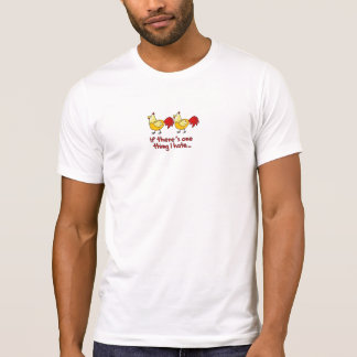 Two Chickens Shirt