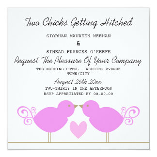 Two Chicks Getting Hitched Lesbian Wedding 13 Cm X 13 Cm Square Invitation Card