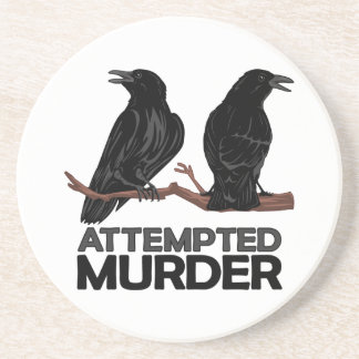 Two Crows = Attempted Murder Coasters
