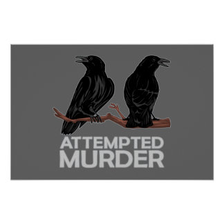 Two Crows = Attempted Murder Poster