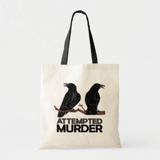 Two Crows = Attempted Murder Tote Bag