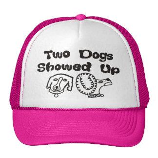Two Dogs Showed Up Trucker Cap Trucker Hat