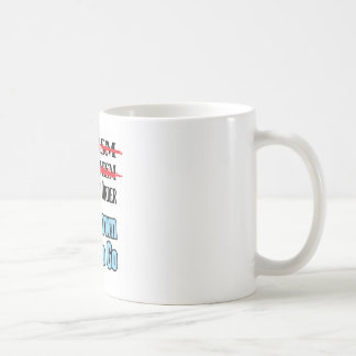 Two Down, One To Go Basic White Mug