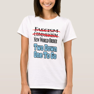Two Down, One To Go T-Shirt