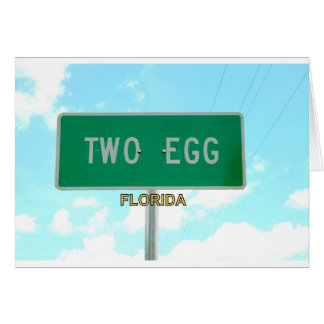 TWO EGG, FLORIDA GREETING CARD