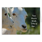 Two Goats Walk Into a Bar Birthday Card