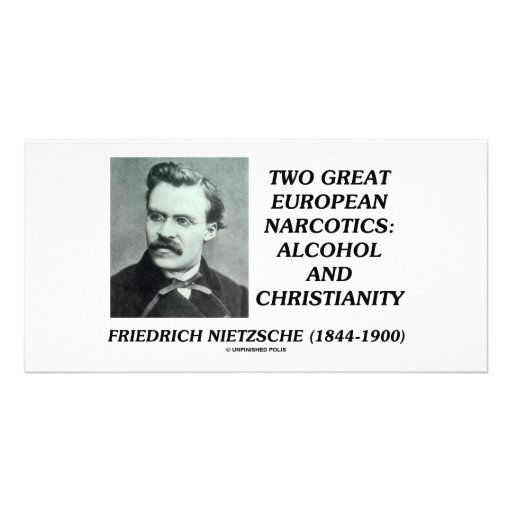 Two Great European Narcotics: Alcohol Christianity Customized Photo Card