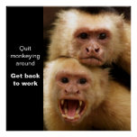 Two Monkeys Motivational Poster
