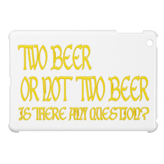 two more beer or emergency two more beer iPad mini covers