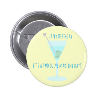 Two olive martini Happy Birthday Greetings 6 Cm Round Badge