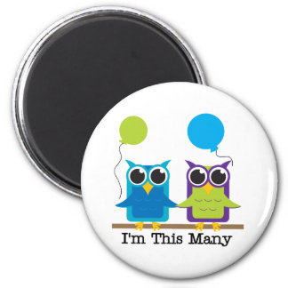 Two Owls I'm This Many 6 Cm Round Magnet