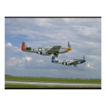 Two P51 Mustangs Flying By._WWII Planes Poster