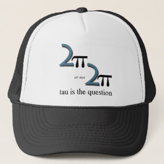 Two Pi or Not Two Pi Trucker Hat