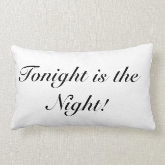 Two-Sided Tonight is the Night Lumbar Cushion