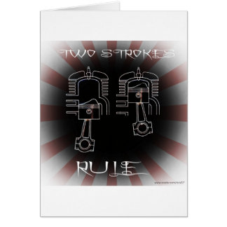 Two Strokes Rule Greeting Card