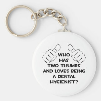 Two Thumbs .. Dental Hygienist Basic Round Button Key Ring