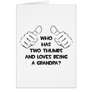 Two Thumbs .. Grandpa Greeting Cards