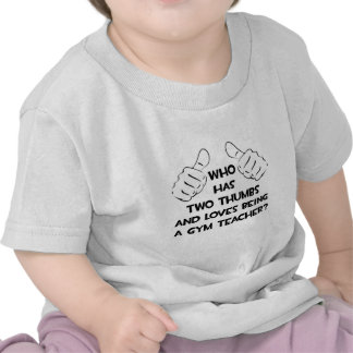 Two Thumbs Gym Teacher T-shirt