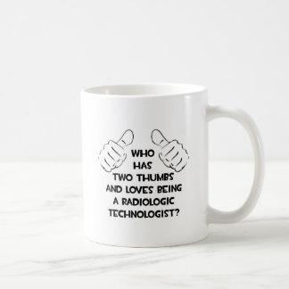 Two Thumbs .. Radiologic Technologist Basic White Mug