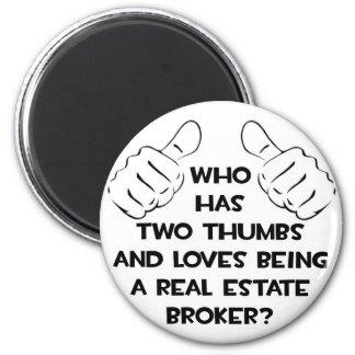 Two Thumbs Real Estate Broker Fridge Magnets