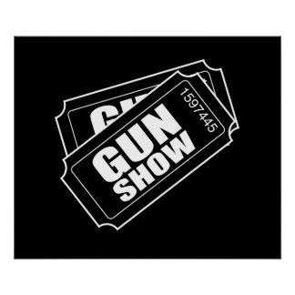 Two Tickets to the Gun Show Poster