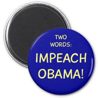 TWO WORDS IMPEACH BARACK OBAMA PRESIDENT FRIDGE MAGNET