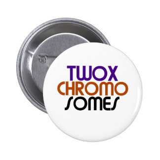 TwoXChromosomes Pinback Buttons