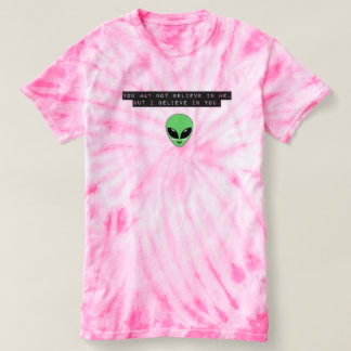 Tye Dye Motivational Alien T-Shirt