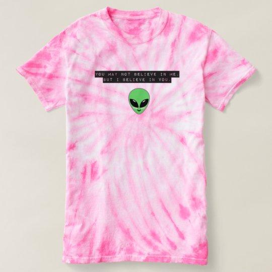 Tye Dye Motivational Alien T-Shirt