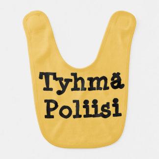 tyhmä  poliisi - stupid police in Finnish Bib