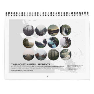 Tyler Forest-Hauser : Moments Wall Calendar