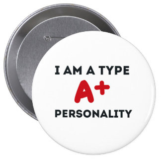 Type A Personality Pinback Buttons