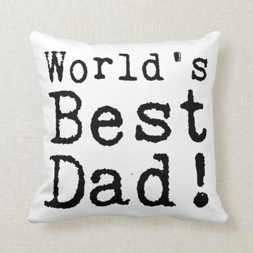 Typed World's Best Dad Pillows