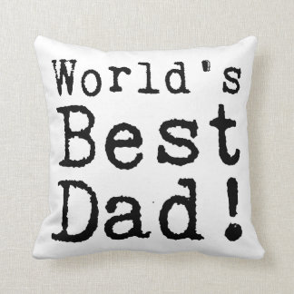 Typed World's Best Dad Throw Pillow