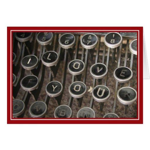 """Typewriter Keys """"I Love You"""" Greeting Card"""