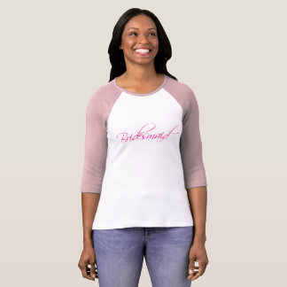 typography bridesmaid pink tshirt