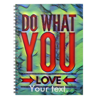 Typography Do What You Love Notebooks