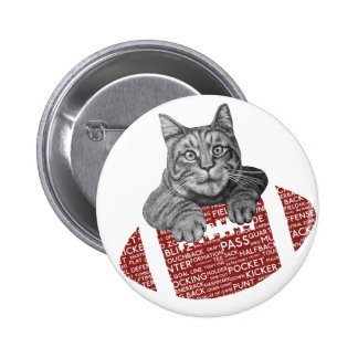 Typography funny American football Cat Pinback Button