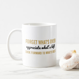 Typography Inspirational | Motivational Quotes Coffee Mug