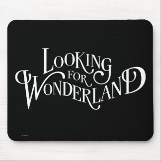 Typography | Looking for Wonderland 4 Mouse Mat