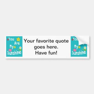 Typography motivational phrases - Blue Car Bumper Sticker