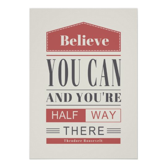 Typography Poster Believe You Can and You are Half